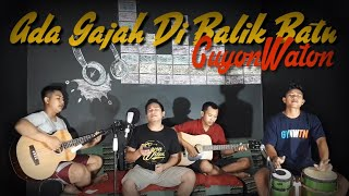 Download Lagu FAANG WALI IKUT NYANYI Ada Gajah Di balik Batu - Wali | cover by GuyonWaton Mp3