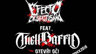 Video Efecto Despotismo Otevři oči Feat. Thell Barrio remix 2018
