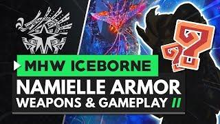 Monster Hunter World Iceborne   Namielle Armor, Weapons & Gameplay