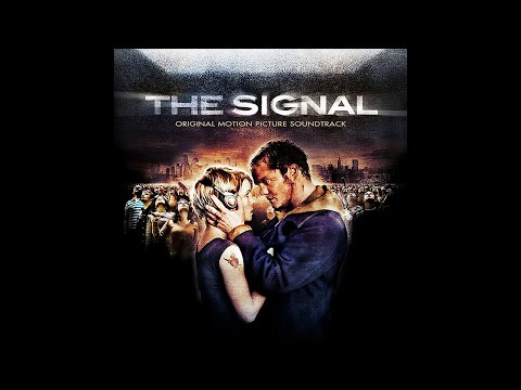The Signal (2007) - FULL OST SOUNDTRACK