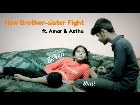 How Brother-sister Fight | Indian | Expectations Vs Reality | Rakhabandhan Special | Amar | Astha