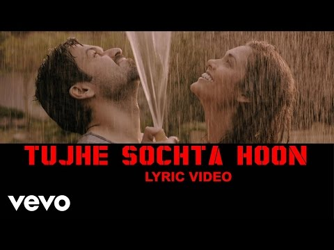 Tujhe Sochta Hoon Lyric Video - Jannat 2|Emraan Hashmi, Esha|KK|Pritam|Sayeed Quadri