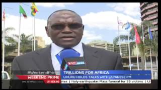 Weekend Prime 27th August 2016: TICAD Kicks Off At KICC