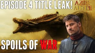 Make sure you check out my latest Video on Game of Thrones Season 7 Episode 4 Spoils of War! This is my Breakdown / Preview ...
