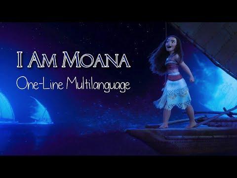 I Am Moana | One-Line Multilanguage with S+T | 46 languages (I think)