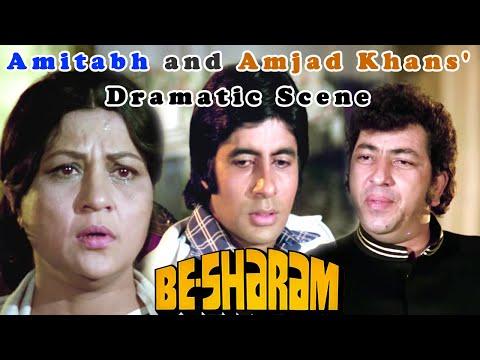 Video Amitabh Bachchan and Amjad Khans' Dramatic Scene | Besharam Hindi Movie download in MP3, 3GP, MP4, WEBM, AVI, FLV January 2017