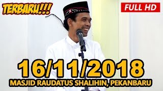 Video Ceramah Terbaru Ustadz Abdul Somad Lc, MA - Masjid Raudatus Shalihin, Pekanbaru MP3, 3GP, MP4, WEBM, AVI, FLV November 2018