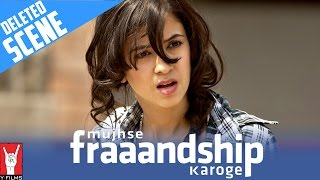 Nonton Deleted Scene  Mujhse Fraaandship Karoge   Morning After The Big Fight   Saba Azad   Tara D Souza Film Subtitle Indonesia Streaming Movie Download