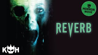 Video Reverb | Full Horror Movie MP3, 3GP, MP4, WEBM, AVI, FLV Juli 2018