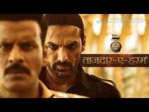 Satyameva Jayate: Tajdar-e-Haram mp3 song | John Abraham |wajid ali