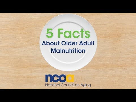 Video: 5 Facts About Older Adult Malnutrition