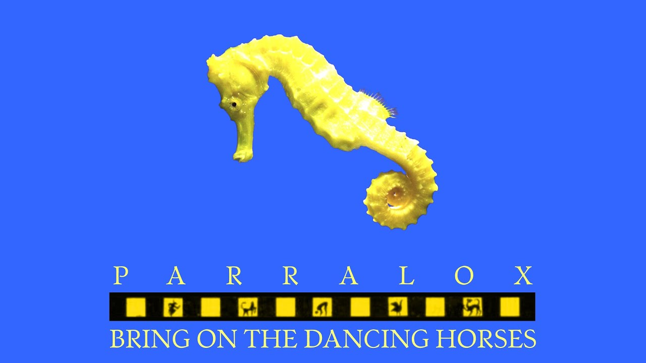 Parralox - Bring On The Dancing Horses (Music Video)