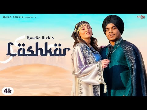 Lashkar - Kuwar Virk   Official Video   New Punjabi Song 2020   Saga Music