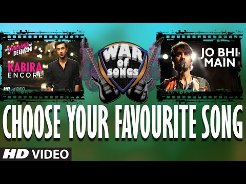 War of Songs - Kabira (Encore) OR Jo Bhi Main - Vote...