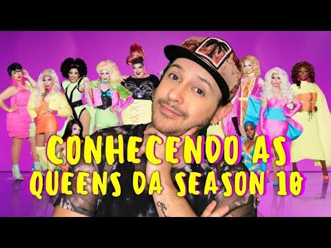 Conhecendo as Queens da Season 10 (Meet the Queens Reaction)