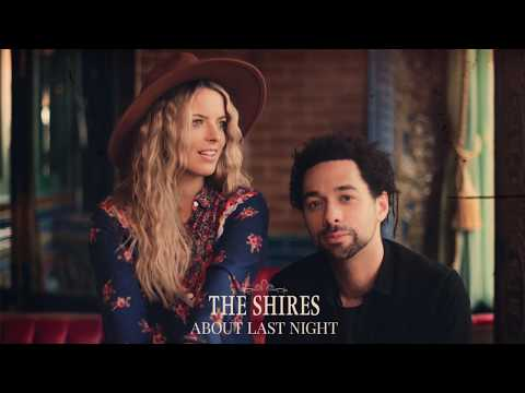 The Shires -  About Last Night (Official Audio)