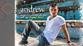 Andrew - SuperGirl (radio edit)