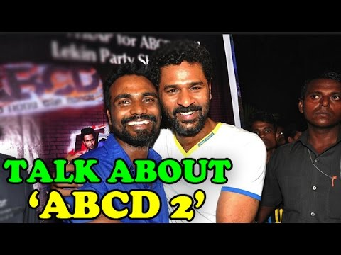 Remo D'souza And Prabhu Deva Talk About 'ABCD 2'