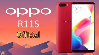 OPPO R11S Release Date, Price, Camera, Specifications, Features -Bezelless Design