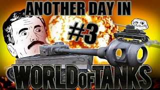 Another Day in World of Tanks #3