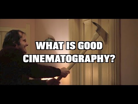 What is good cinematography? -Video Essay-