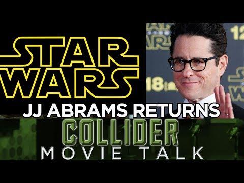 JJ Abrams Returns To Direct Star Wars Episode 9 - Movie Talk