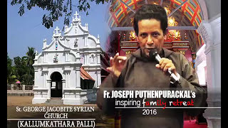 Video Fr.Joseph Puthenpurackal - Family Retreat 2016 - Kallumkathara Palli - 20.02.2016 MP3, 3GP, MP4, WEBM, AVI, FLV Maret 2019