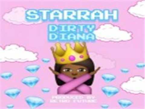 STARRAH DIRTY DIANA FULL SONG
