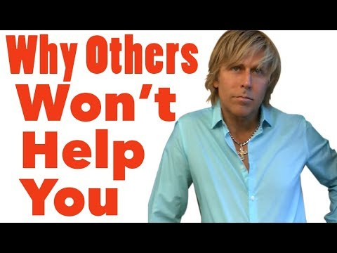 Why Others Wont Help You - Success Lesson 3