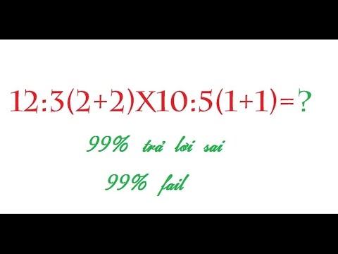 Đa số mọi người sẽ tính nhầm bài toán này