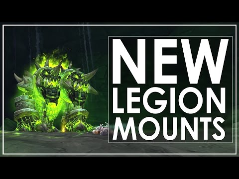 The 28 New Mounts of World of Warcraft: Legion (видео)