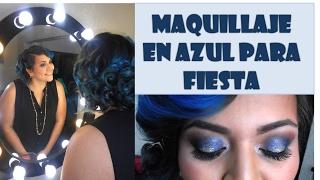 Maquillaje para fiesta en todos azules