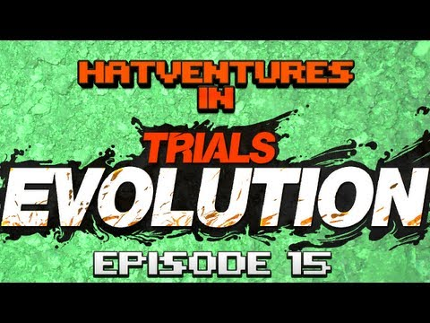 Hatventures - Trials Evolution #15 - Tornado! Skate Park!