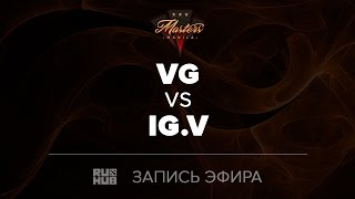 Vici Gaming vs IG.V, Manila Masters CN qual, game 1 [Tekcac, LightOfHeaveN]