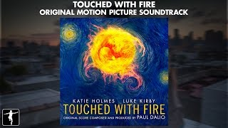 Nonton Touched With Fire   Paul Dalio   Soundtrack Preview  Official Video  Film Subtitle Indonesia Streaming Movie Download