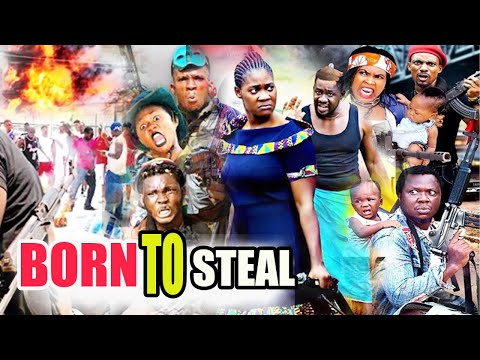 Born To Steal Part 1&2 - ( NEW MOVIE) 2020 Latest Nollywood African Nigerian Movies.