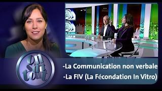 On s'dit tout : La Communication non verbale & La FIV (La Fécondation In Vitro)