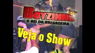 Show Boyzinho o rei da Bregadeira