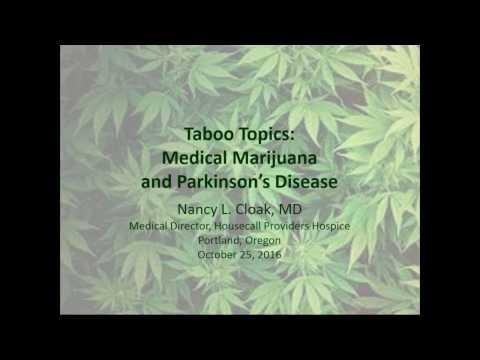 Taboo Topics  Medical Marijuana and PD