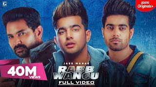 Video Rabb Wangu : Jass Manak (Official Song) Guri | Kartar Cheema | Latest Punjabi Songs 2019 download in MP3, 3GP, MP4, WEBM, AVI, FLV January 2017
