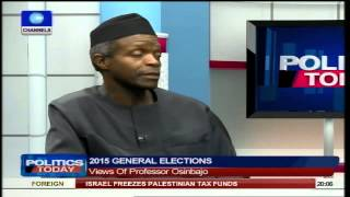 Politics Today:  Nigerians Are Fed Up But APC Will Bring Change - Osinbajo Pt1