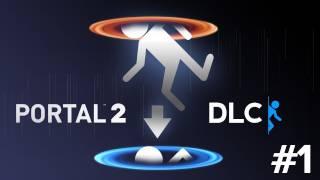 Portal 2 DLC - DOPEFISH & PEWDIEPIE - Part 1