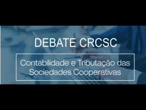 Debate CRCSC: Contabilidade e Tributação das Sociedades Cooperativas
