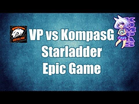 KompasG vs VP - Epic Game , Rapier , Mega Creeps
