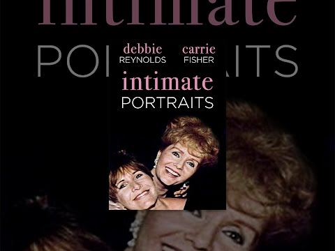 Intimate Portrait: Debbie Reynolds And Carrie Fisher