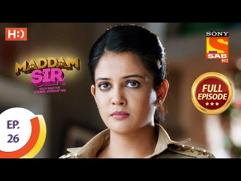 Maddam Sir - Ep 26  - Full Episode - 16th July 2020