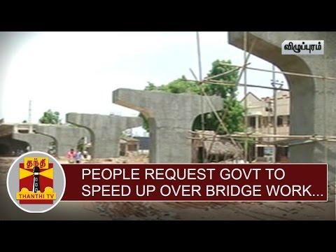People-request-Govt-to-speed-up-Villupuram-Katpadi-Railway-Gate-Overbridge-Work-Thanthi-TV