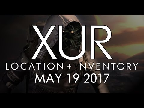 Destiny - Xur Location & Inventory for 5-19-17 / May 19, 2017 - Age of Triumph!