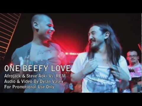 Afrojack & Steve Aoki (ft. REM) - No Beef (Mashup)