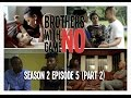Download Lagu Brothers With No Game   Season 2 Ep 6: The 'Summer' Party (Part 2) Mp3 Free
